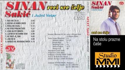 Sinan Sakic i Juzni Vetar - Na stolu prazne case (audio 1985)