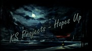Ks Projects - Hopes Up