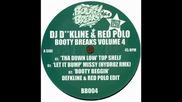 Dj Defkline & Red Polo - Tha down low (ft Top Shelf)