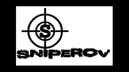 Sniperov - Долу чалгата