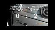 Ferrari 599 Fiorano Vs Mercedes MclarenSLR