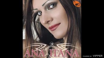 Ana Itana - Nek ti druga sansu pruzi - (audio) - 2009