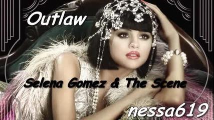 Н о В о! .. Малка част от песента на Selena Gomez - Outlaw