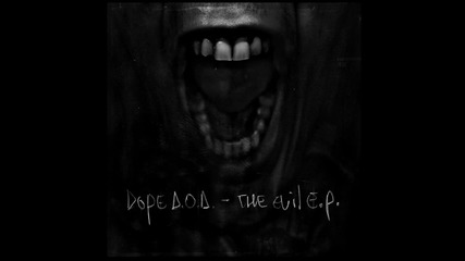 Dope D.o.d. - Brutality