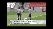 Прандели критикува УЕФА заради програмата на Евро 2012