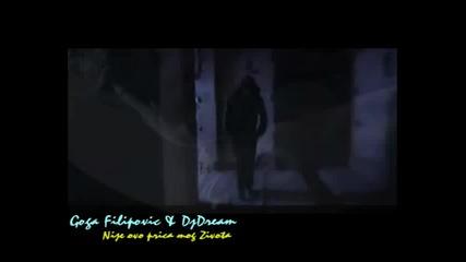 Goga Filipovic & DjDream - Nije ovo prica moja