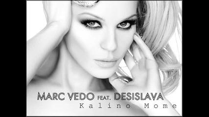 Marc Vedo feat. Desislava Kalino Mome