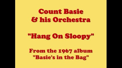 Count Basie and his Orchestra - Hang On Sloopy