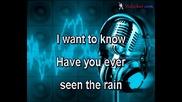 Creedence - Have You Ever Seen The Rain (karaoke)