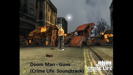 Doom Man - Guns (crime Life Soundtrack)