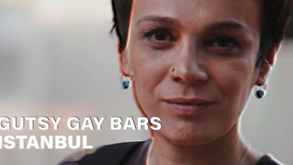 Gutsy Gay Bars: This trans owner's tool for change is an Istanbul pub