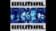 Bruthal 6 - c.u.p.