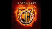 Jaded Heart - No one