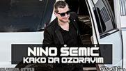 Nino Semic - Kako da ozdravim