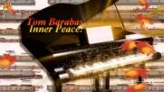 Tom Barabas - Вътрешен мир!