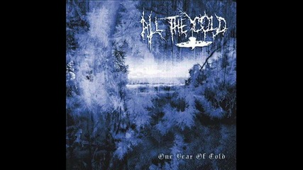 All The Cold - Last Sun Before Polar Night