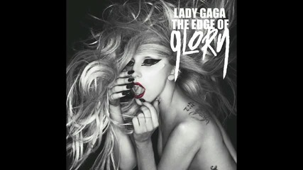 Lady Gaga - The Edge Of Glory (audio)