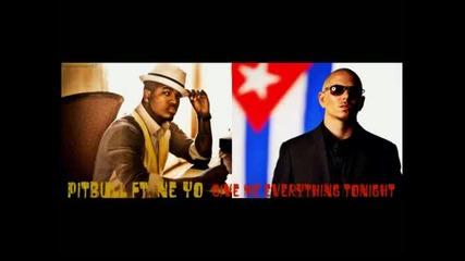 Pitbull ft. Ne-yo- Give Me Everything Tonighto