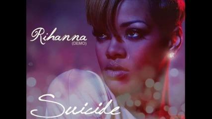 Rihanna - Suicide