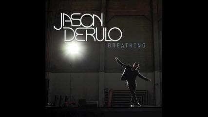 Jason Derulo - Breathing + превод и текст