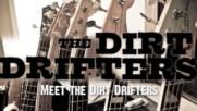 The Dirt Drifters - Meet The Dirt Drifters (Оfficial video)