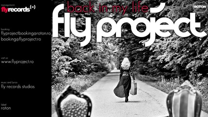Румънско! Fly Project - Back In My Life (2012) Превод