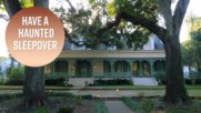 Creepy travel: Reserve a room at a haunted plantation