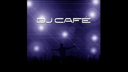 Dj Cafe - Euro Anthem