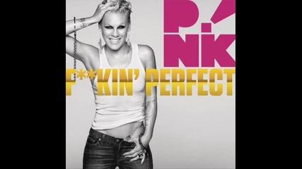 Pink - Fuckin Perfect