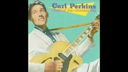 Croler Video - Carl Perkins - Everybodys Trying to Be My Baby (rockabilly)