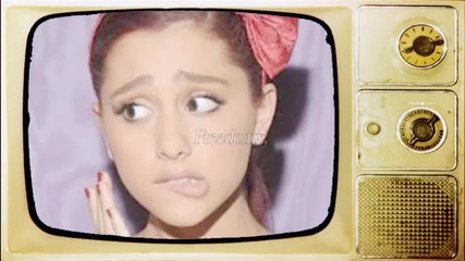She Can't Stop! - Ariana Grande.