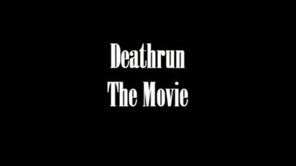 Deathrun The Movie