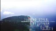 Весела!reykon Feat. Juancho Style-сocoloco