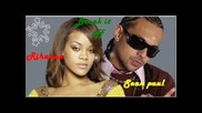 Sean Paul Feat. Rihanna - Break It Off