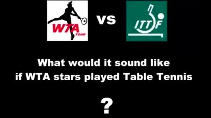 Смях!!! Ако Шарапова играеше тенис на маса
