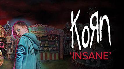 Korn - Insane (official Audio) New 2016