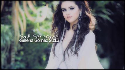 + превод Selena Gomez - Sad Serenade