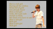 Rich Girl with lyrics - Justin Bieber ft. Soulja Boy