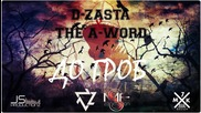 D-ZastA & The A-Word - До Гроб (Official Release)