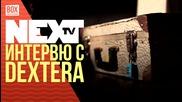 NEXTTV 028: Гост: Интервю с Dextera