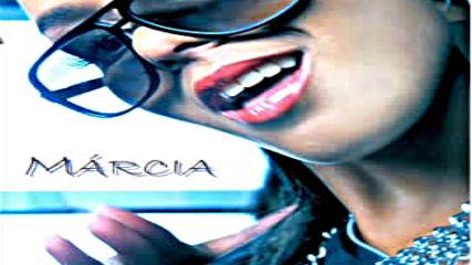 Marcia - Unica