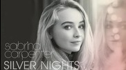 Sabrina Carpenter - Silver Nights ( Audio Only )