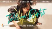 Fabrizio Parisi & WahTony feat. Eva Parmakova - Tell Me Right (Official Making)