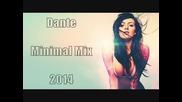 Dante - Summer Minimal Mix 2014
