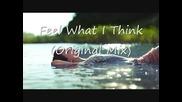 Marcel Rossmann - Feel What I Think (original Mix)