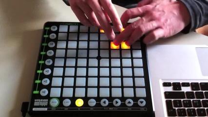 Ето така се правят яките ремиксове с Launchpad !!!!!!