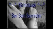Ben Seni Sevmistim - Siir By Sirious