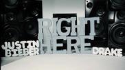 Justin Bieber - Right Here ft. Drake ( Lyric Video )