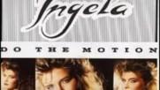 Ingela - Do The Motion ,1987