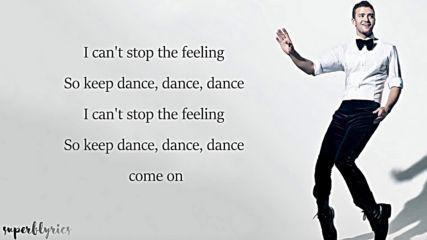 Justin Timberlake - Cant Stop The Feeling Lyrics 1